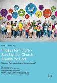 Fridays for Future - Sundays for Church - Always for God