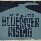 Blue River Rising