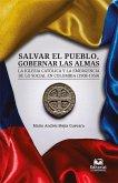 Salvar el pueblo, gobernar las almas (eBook, ePUB)