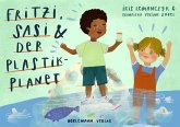 Fritzi, Sasi und der Plastik-Planet