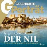 G/GESCHICHTE Porträt - Der Nil (MP3-Download)