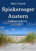 Spiekerooger Austern. Ostfrieslandkrimi