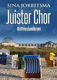 Juister Chor. Ostfrieslandkrimi