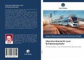 Literaturübersicht zum Schienenverkehr