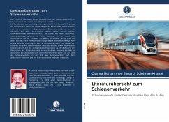 Literaturübersicht zum Schienenverkehr - Khayal, Osama Mohammed Elmardi Suleiman