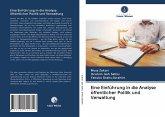 Eine Einführung in die Analyse öffentlicher Politik und Verwaltung
