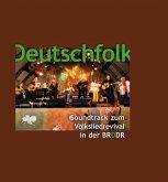 Deutschfolk-Soundtrack Zum Volksliedrevival In D