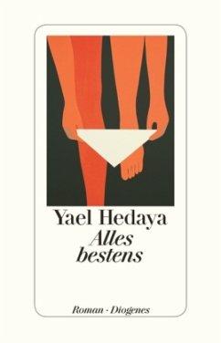 Alles bestens (Restauflage) - Hedaya, Yael