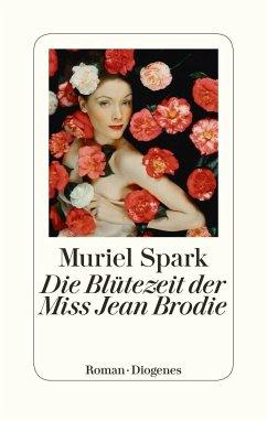 Die Blütezeit der Miss Jean Brodie (Mängelexemplar) - Spark, Muriel