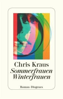 Sommerfrauen, Winterfrauen (Mängelexemplar) - Kraus, Chris