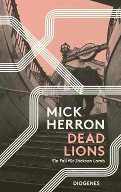 Dead Lions / Jackson Lamb Bd.2 (Mängelexemplar) - Herron, Mick