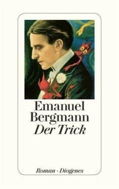 Der Trick (Mängelexemplar) - Bergmann, Emanuel