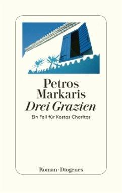 Drei Grazien / Kostas Charitos Bd.11 (Mängelexemplar) - Markaris, Petros