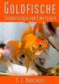 Tierratgeber für Einsteiger - Goldfische (eBook, ePUB)