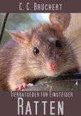 Tierratgeber für Einsteiger - Ratten (eBook, ePUB)