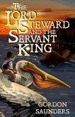 The Lord Steward and the Servant King (eBook, ePUB)