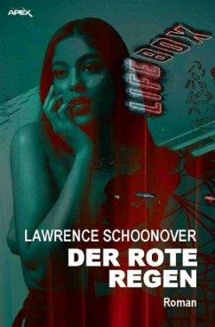 DER ROTE REGEN - Schoonover, Lawrence