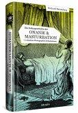 Die Kulturgeschichte der Onanie & Masturbation