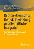 Rechtsextremismus, Demokratiebildung und gesellschaftliche Integration