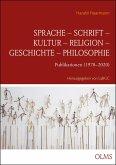 Sprache - Schrift - Kultur - Religion - Geschichte - Philosophie