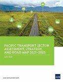 Pacific Transport Sector Assessment, Strategy, and Road Map 2021-2025