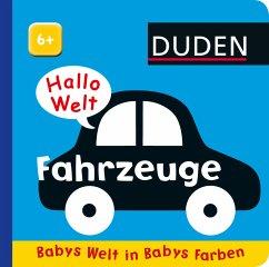 Duden 6+: Hallo Welt: Fahrzeuge (Restauflage) - Priddy, Roger