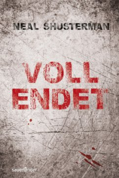 Vollendet Bd.1 (Restauflage) - Shusterman, Neal
