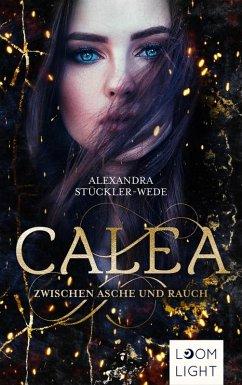 Calea (eBook, ePUB) - Stückler-Wede, Alexandra
