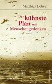 Der kühnste Plan seit Menschengedenken (eBook, ePUB)