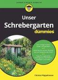 Unser Schrebergarten für Dummies (eBook, ePUB)