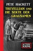 Trevellian und die Sekte der Grausamen: Action Krimi (eBook, ePUB)