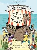 Wilde Wikinger in Sicht