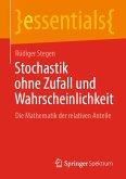 Stochastik ohne Zufall und Wahrscheinlichkeit (eBook, PDF)