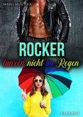 Rocker tanzen nicht im Regen (eBook, ePUB)