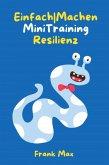 Einfach Machen Mini-Training Resilienz (eBook, ePUB)