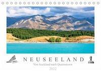 Neuseeland - Von Auckland nach Queenstown (Tischkalender 2022 DIN A5 quer)