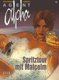 Agent Alpha / Spritztour mit Malcolm