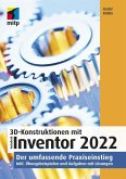 3D-Konstruktionen mit Autodesk Inventor 2022 (eBook, PDF)