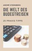 Die Welt des Budgetreisen (eBook, ePUB)