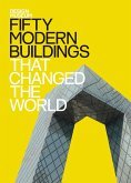 Fifty Modern Buildings That Changed the World (eBook, ePUB)