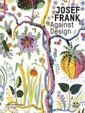 Josef Frank - Against Design