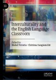Interculturality and the English Language Classroom (eBook, PDF)