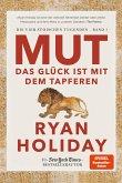 Mut - Das Glück ist mit dem Tapferen (eBook, PDF)