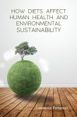 How Diets Affect Human Health and Environmental Sustainability (eBook, ePUB)