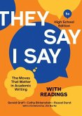 They Say / I Say with Readings: The Moves That Matter in Academic Writing