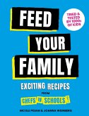 Feed Your Family!: Exciting Recipes from Chefs in Schools