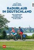 Radurlaub in Deutschland (eBook, ePUB)