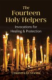 The Fourteen Holy Helpers (eBook, ePUB)