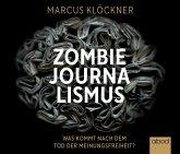 Zombie-Journalismus, Audio-CD