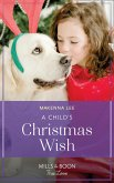 A Child's Christmas Wish (Mills & Boon True Love) (Home to Oak Hollow, Book 3) (eBook, ePUB)